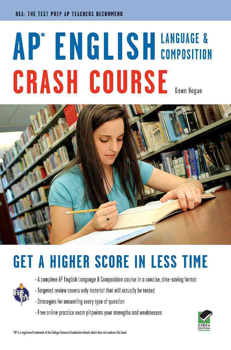 Ap English Language and Composition Crash Course By Hogue, Dawn